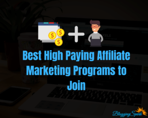 Best High Paying Affiliate Marketing Programs to Join