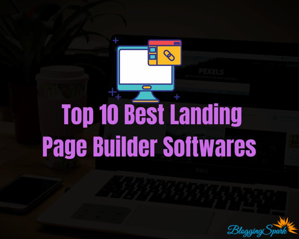 Top 10 Best Landing Page Builder Softwares