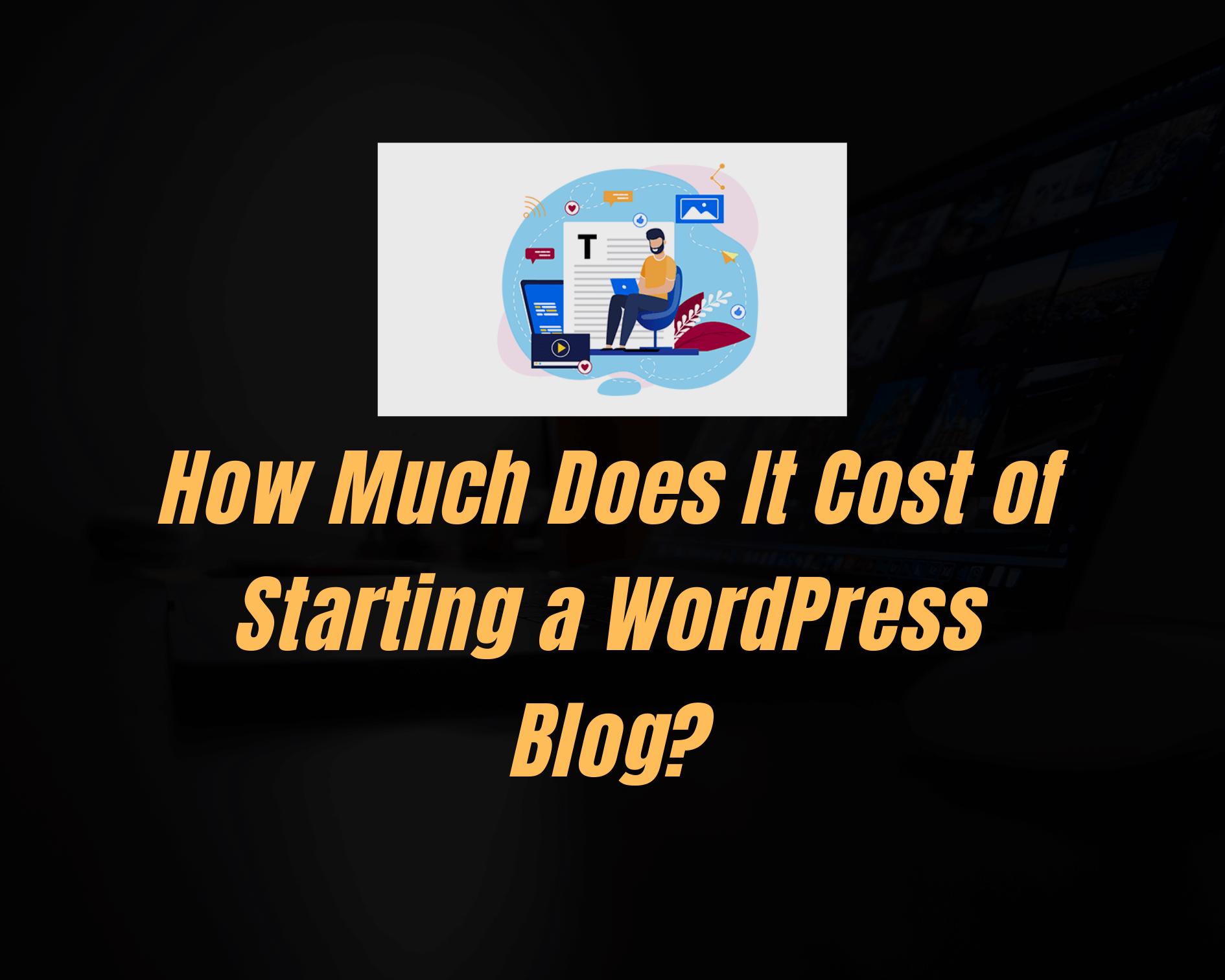 Cost of starting a wordpress blog