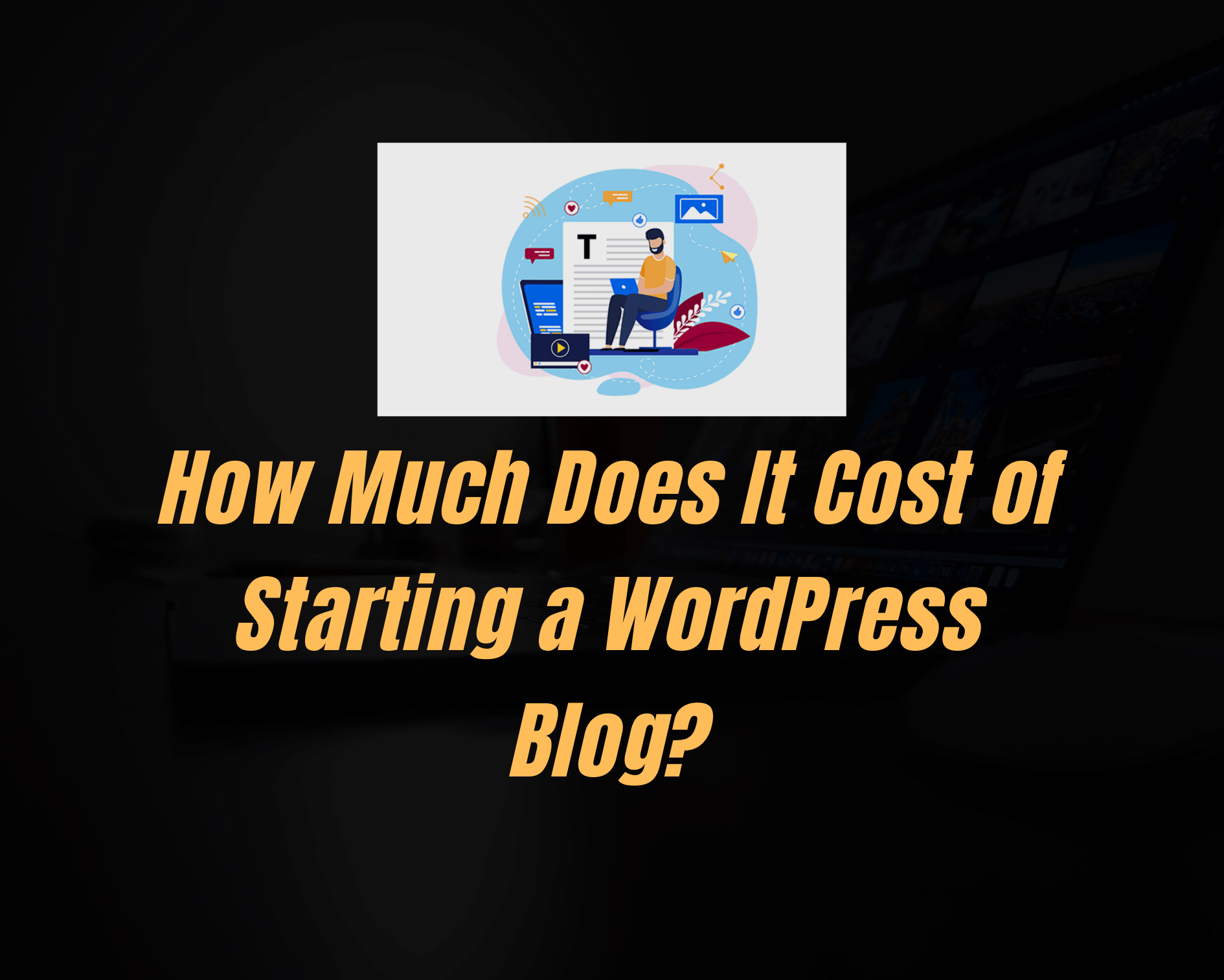 Cost of starting a wordpress blog