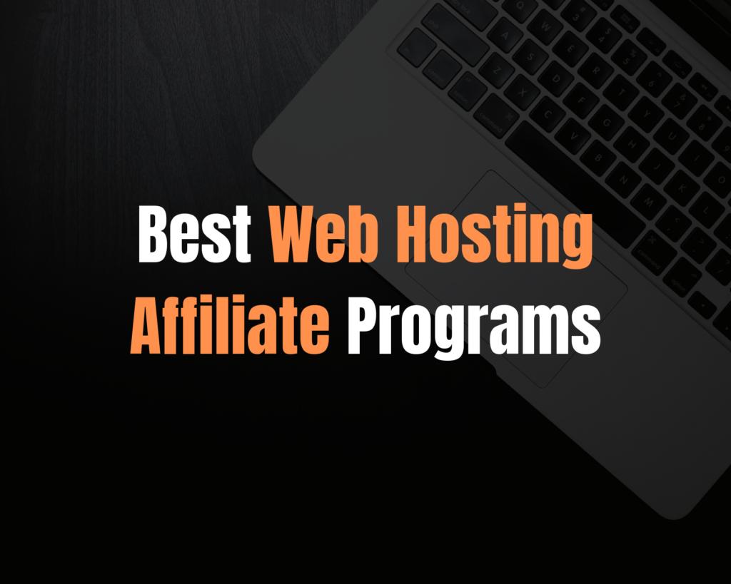 Best-Web-Hosting-Affiliate Programs