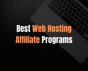 best web hosting affiliate programs