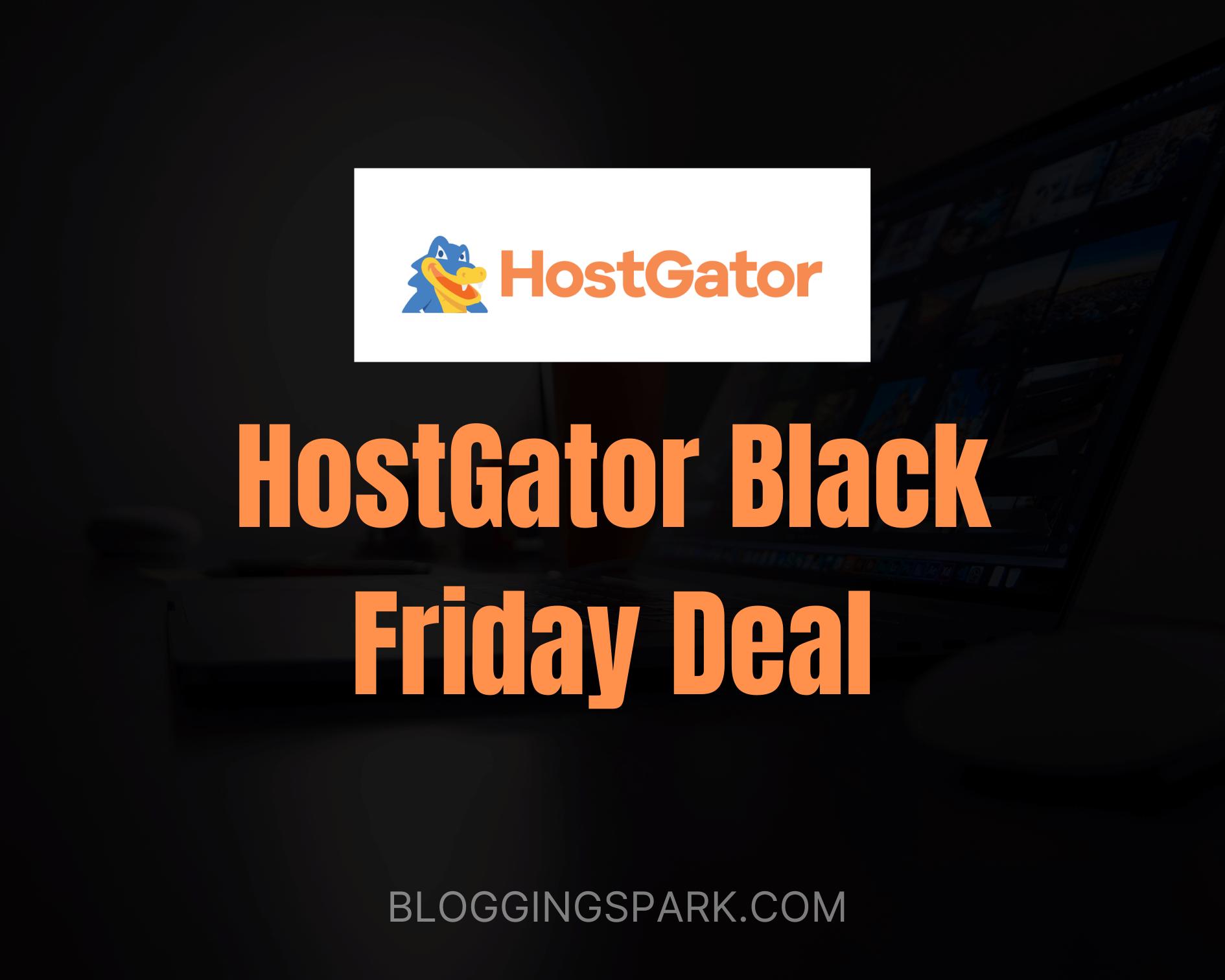Hostgator Black Friday Deal 2020: Get 70% OFF on Hosting