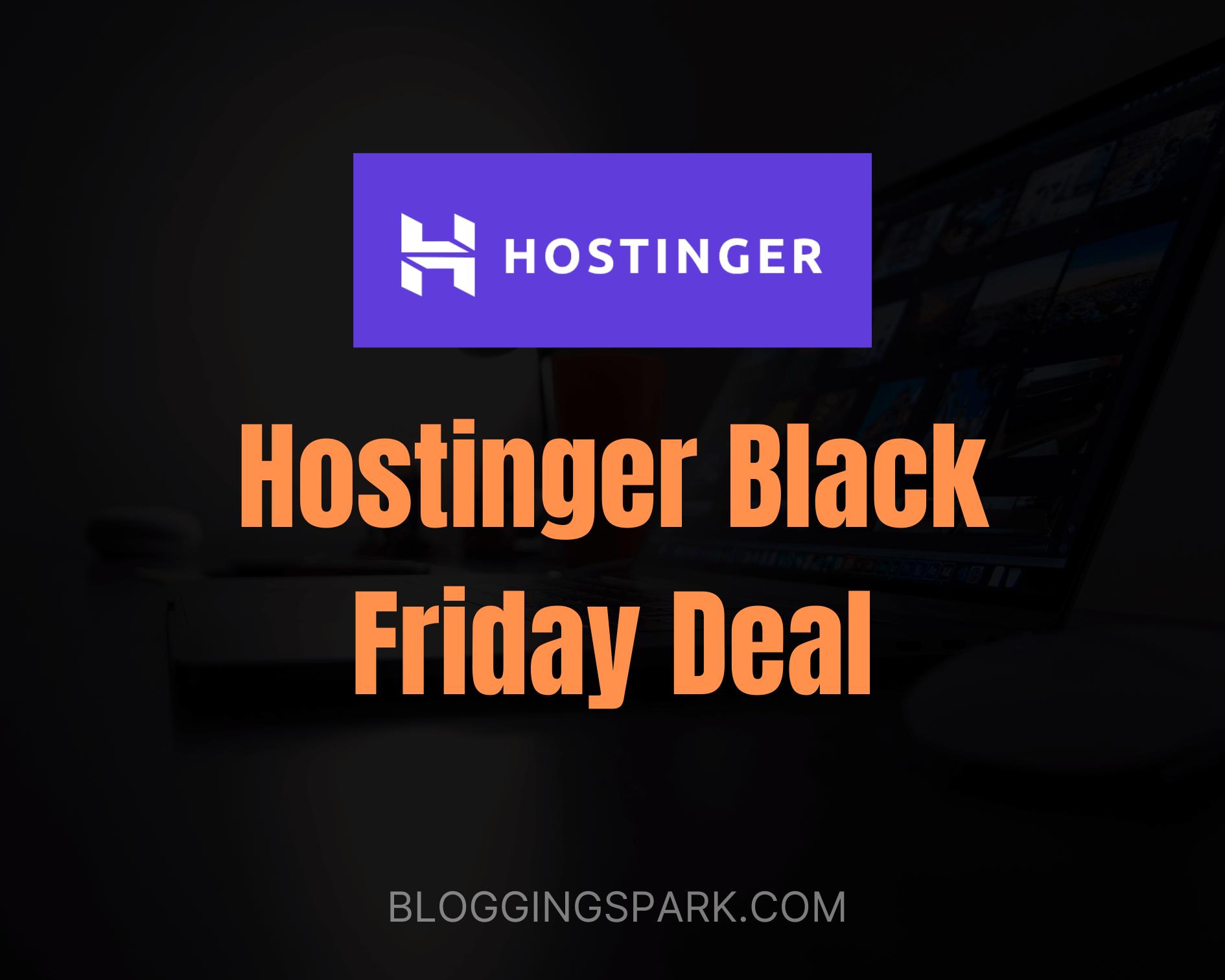 Hostinger Black Friday Deal 2020: Get Upto 90% Discount
