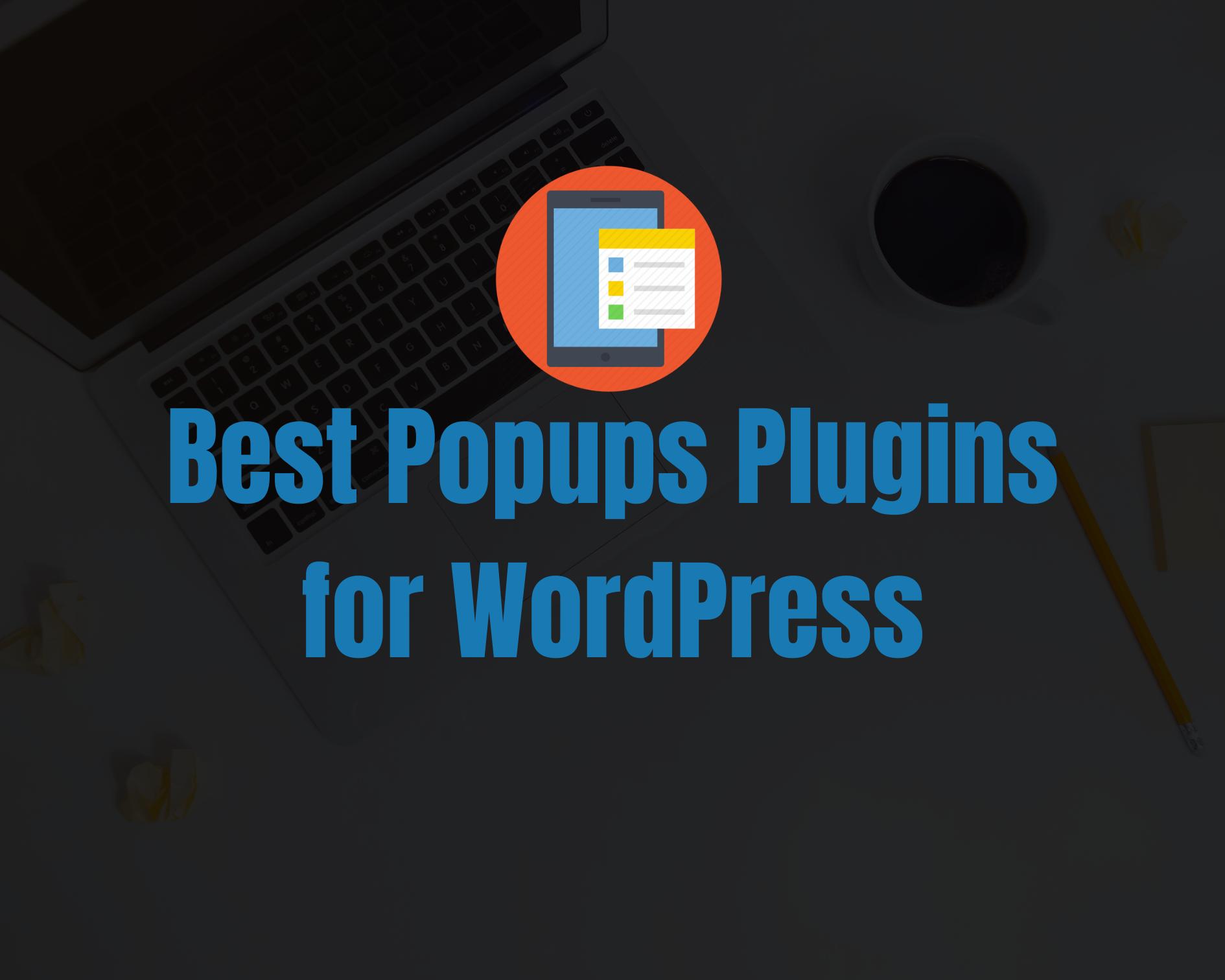 7 Best WordPress Popup Plugins of 2020