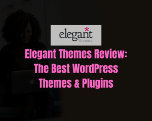 Elegant Themes Review: The Best WordPress Themes & Plugins for 2020