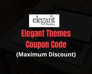 Elegant Themes Coupon: Get Flat 20% Discount on Plans
