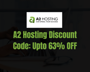 A2 Hosting Coupon Code 2020: Get Flat 63% OFF on Shared Hosting