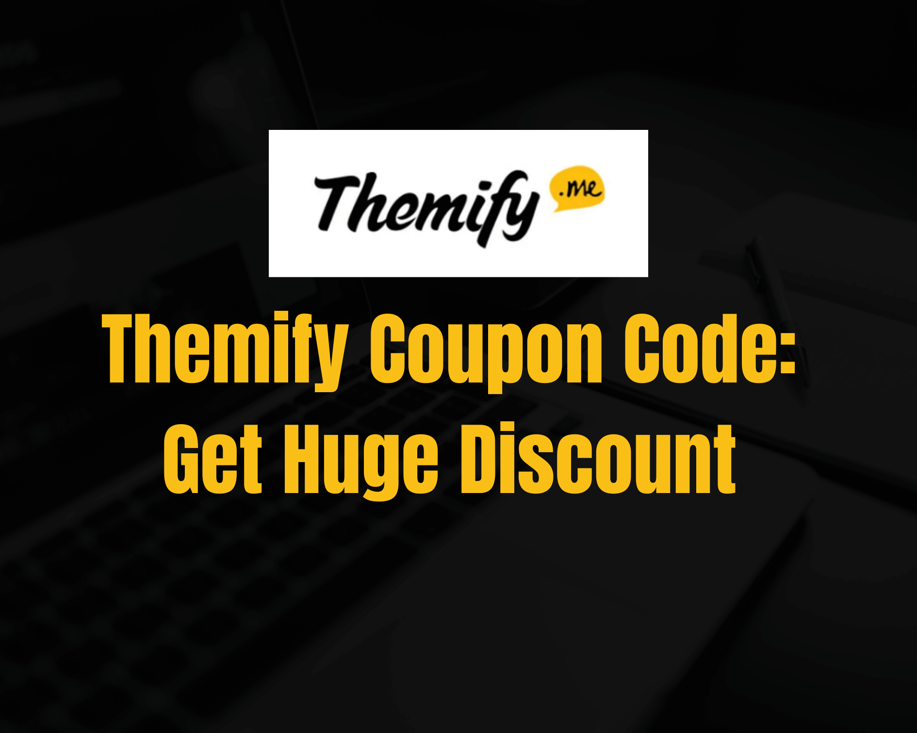 Themify Coupon Code 2021: Get Flat 20% Discount