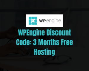 Read more about the article WPEngine Discount Code [2021]: Get 3 Months Free Hosting