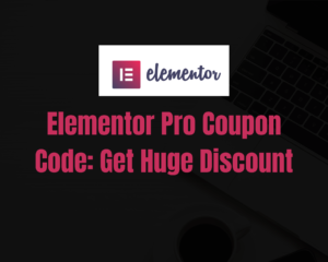 Read more about the article Elementor Pro Discount Code 2021: Get 10% OFF