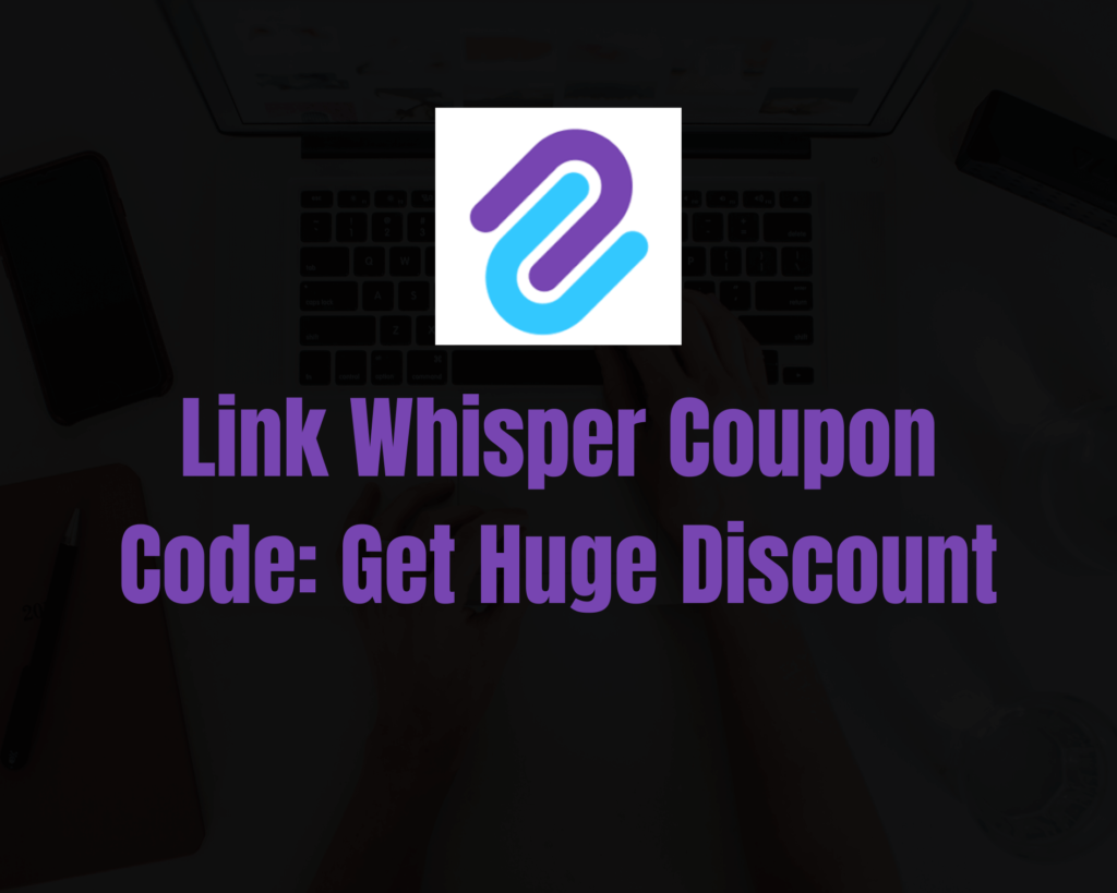 Link-Whisper-Coupon-Code