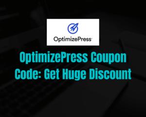 OptimizePress Coupon Code 2021