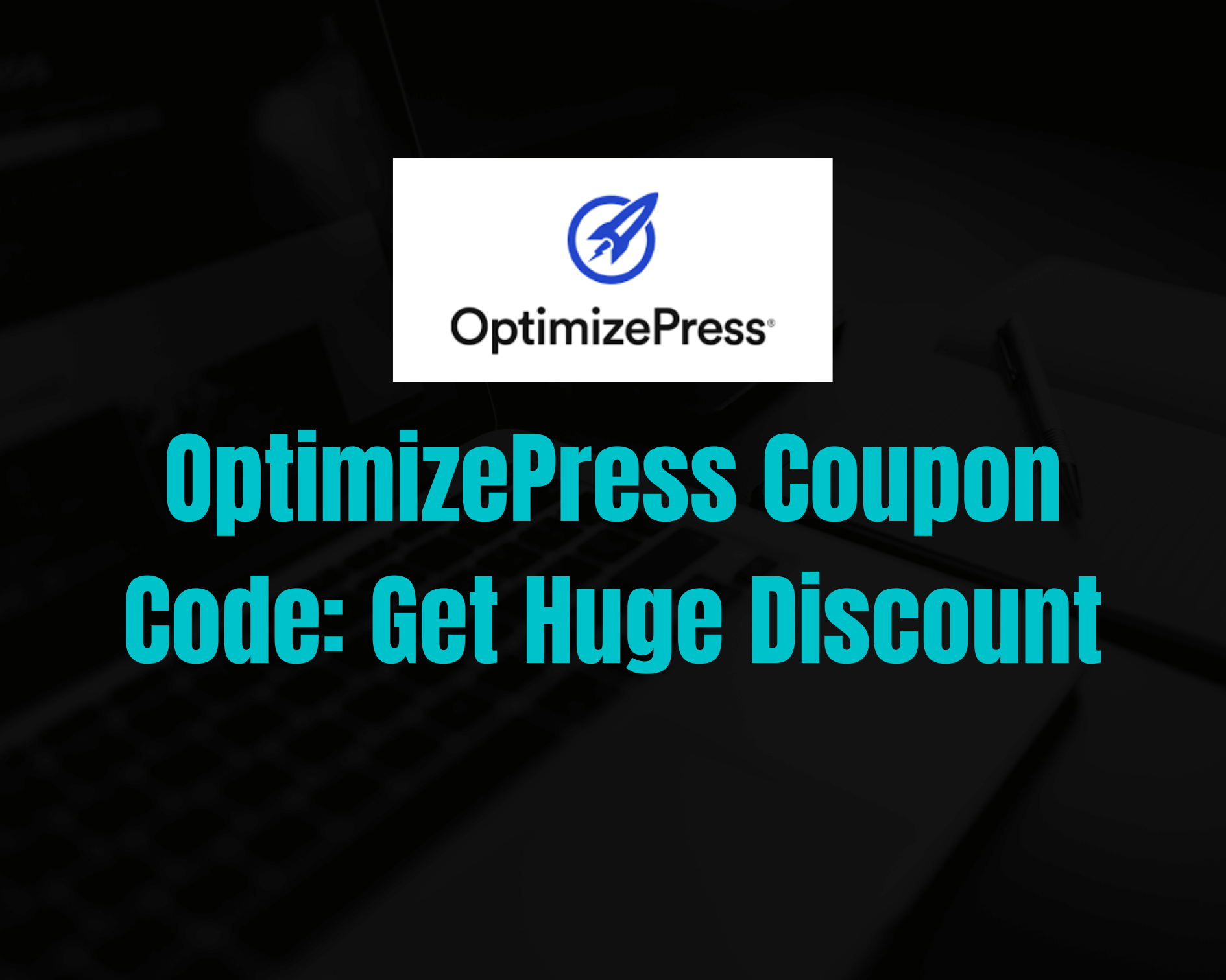 OptimizePress Coupon Code 2020: Get 50% Discount on Plans