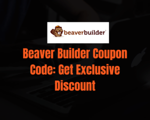 Beaver Builder Discount & Promo : {Exclusive Offer 2021}