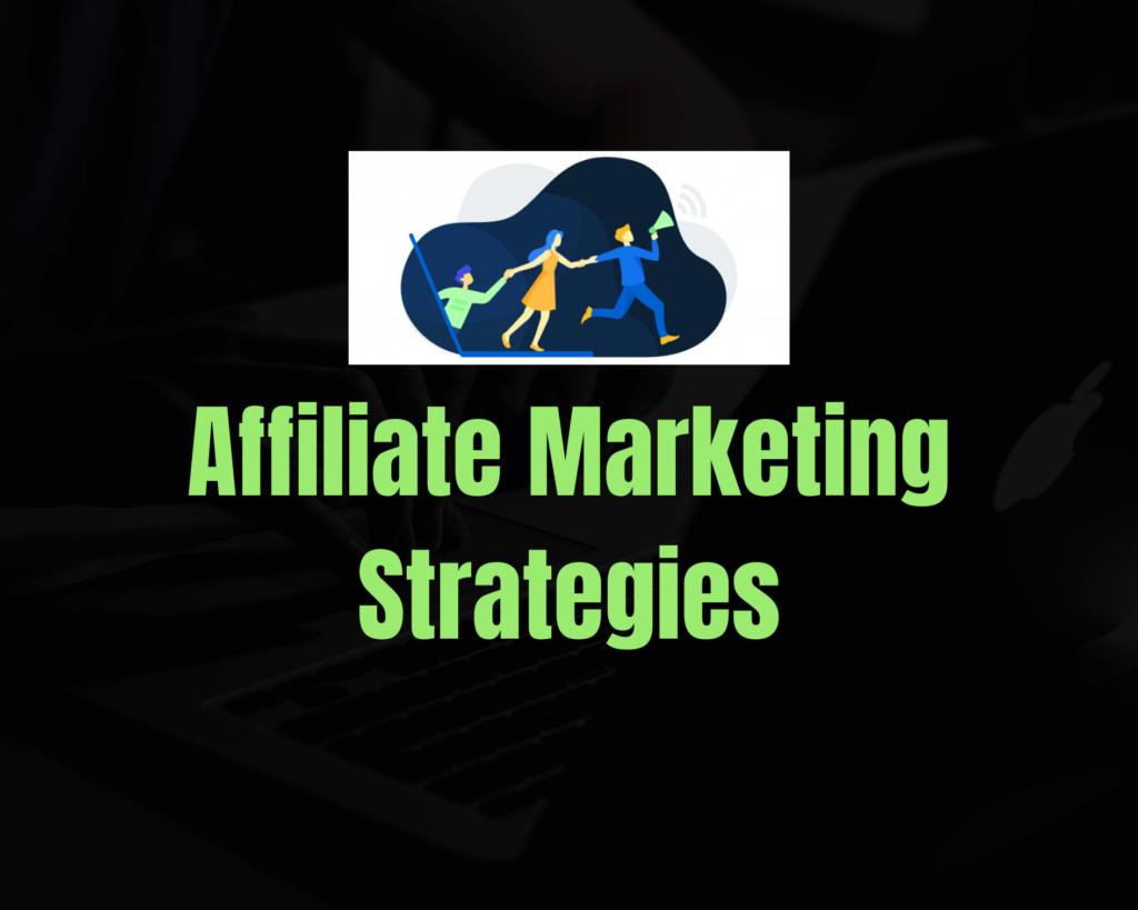 Affiliate-Marketing-Strategies