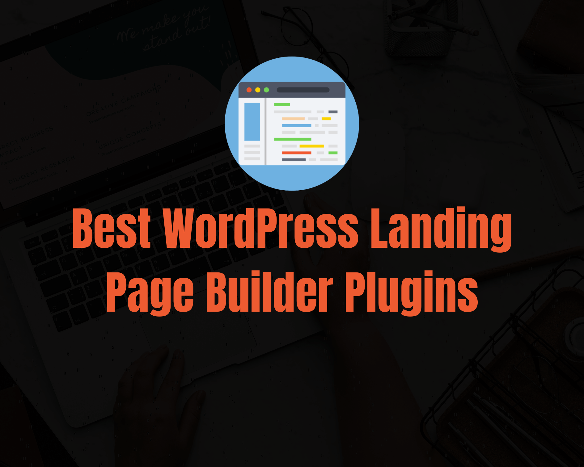 7 Best WordPress Landing Page Builder Plugins for 2021