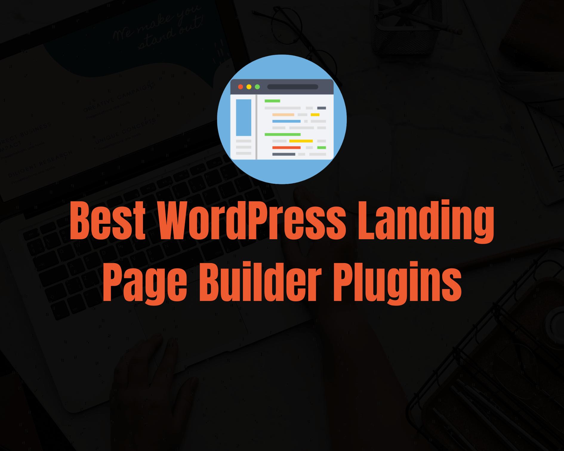 7 Best WordPress Landing Page Builder Plugins for 2020