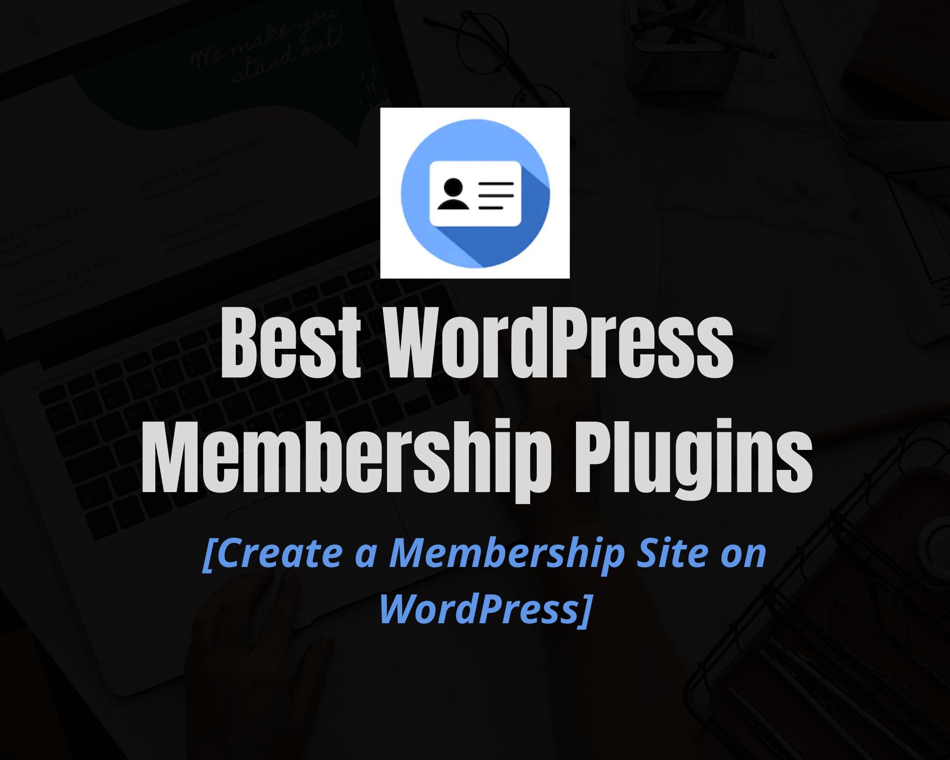 7 Best WordPress Membership Plugins  for 2020
