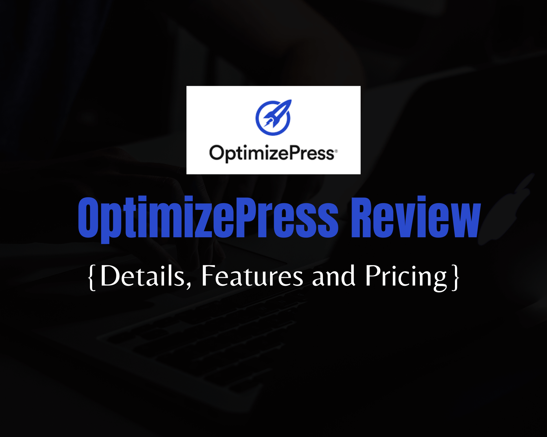 OptimizePress Review 2021: An Affordable Landing Page Builder