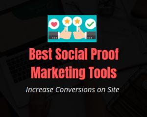 Best Social Proof Marketing Tools