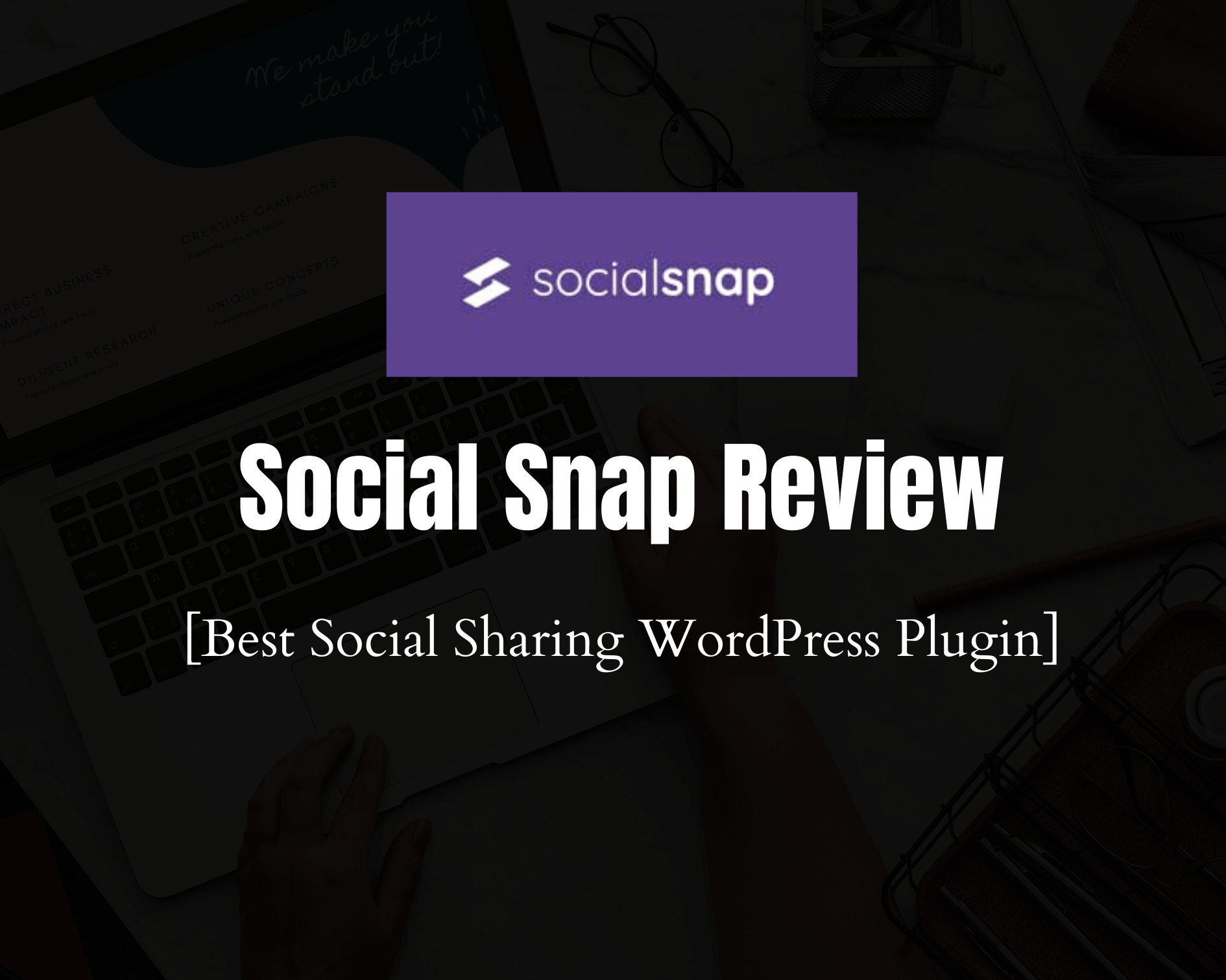 Social Snap Review 2020: Best Social Sharing WordPress Plugin