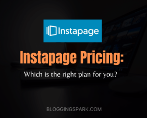Read more about the article Instapage Pricing Plans: Which is the Right Plan for 2021?