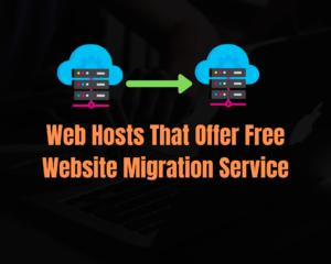 web hosts that offer free website migration service