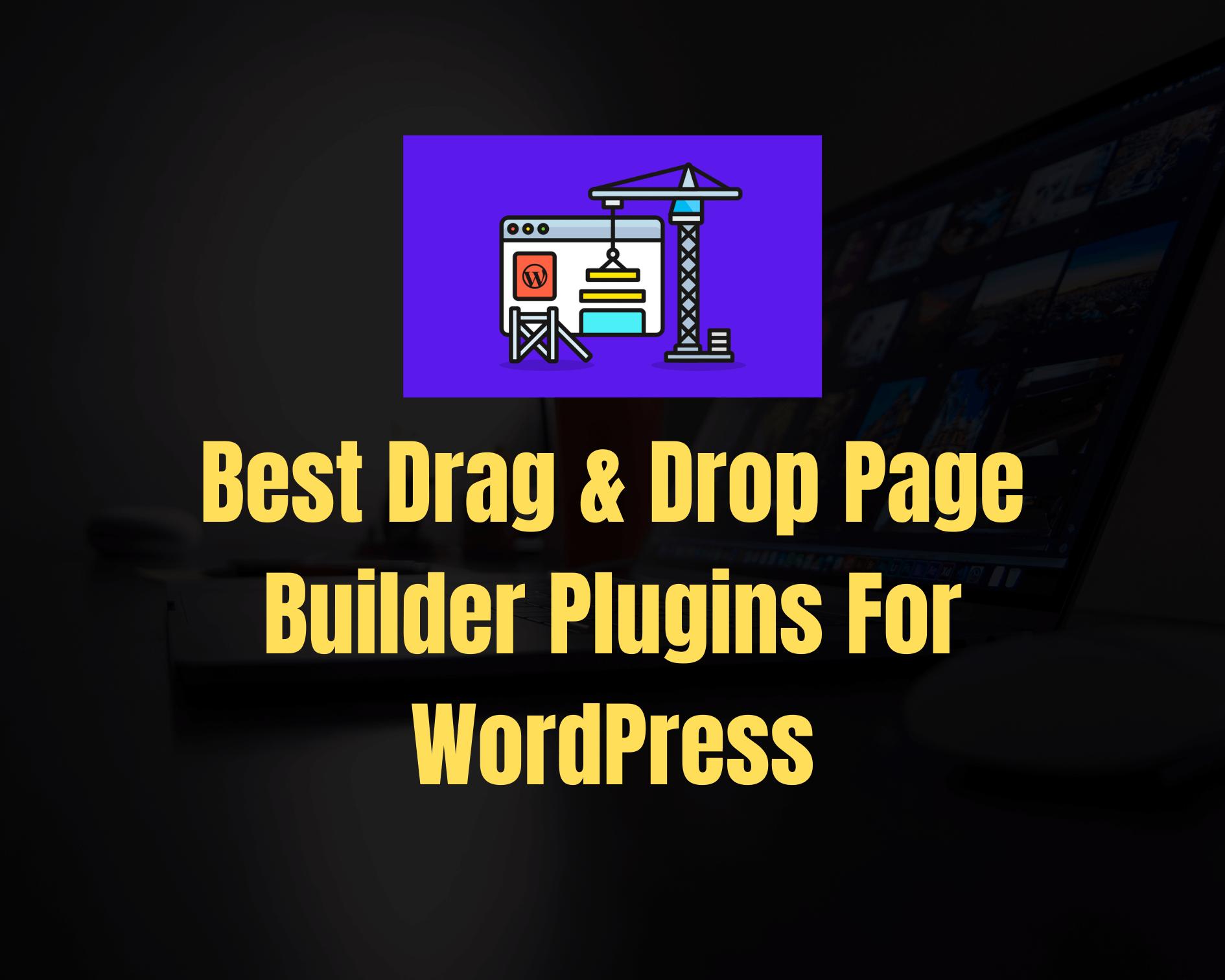 Popular Drag & Drop Page-Builder Plugins for WordPress