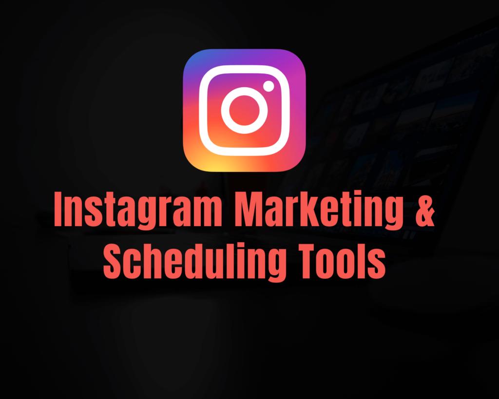 Instagram-Marketing-&-Scheduling-Tools