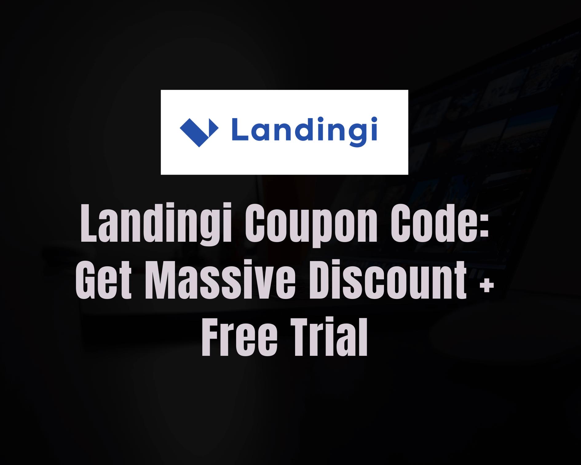 Landingi Coupon Code 2021: Get 38% OFF + Free Trial