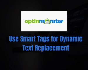 Easy How To: Use Smart Tags for Dynamic Text Replacement