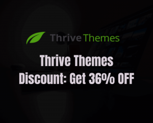 Read more about the article Thrive Themes Coupon and Thrive Themes Discount: Get 36% OFF