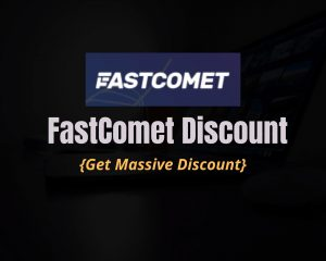 Read more about the article FastComet Coupon Code 2021: Get 60% Discount