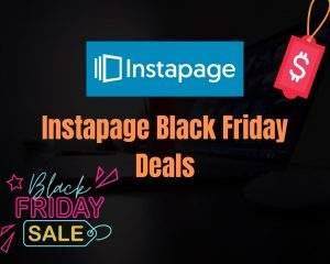 Read more about the article Instapage Black Friday Sale 2021: Get 25% Discount