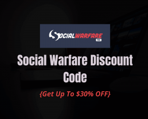 Read more about the article Social Warfare Discount Code 2021: Get 30% OFF