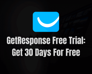 Read more about the article GetResponse Free Trial: Get 30 Days for Free!
